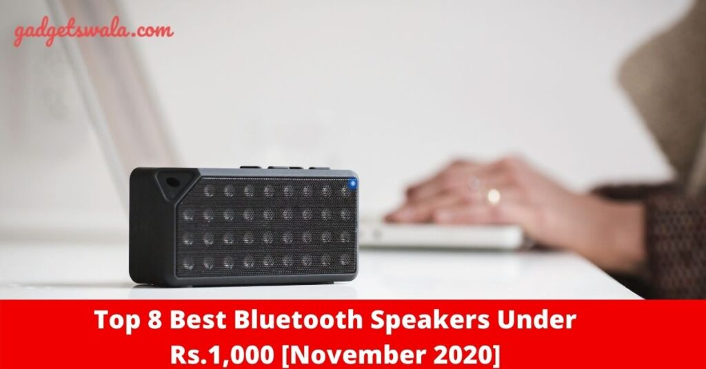 Best Wireless Bluetooth Speakers under Rs.1,000